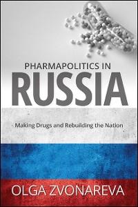 Cover Pharmapolitics in Russia