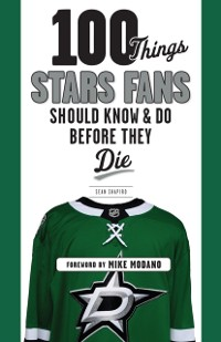 Cover 100 Things Stars Fans Should Know & Do Before They Die