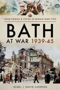 Cover Bath at War, 1939-45