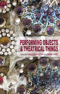 Cover Performing Objects and Theatrical Things