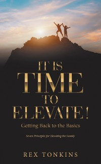 Cover It Is Time to Elevate!
