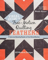 Cover Visual Guide to Free-Motion Quilting Feathers