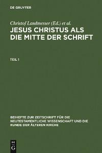 Cover Jesus Christus als die Mitte der Schrift