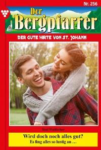 Cover Der Bergpfarrer 256 – Heimatroman