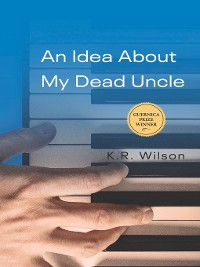 Cover An Idea About My Dead Uncle