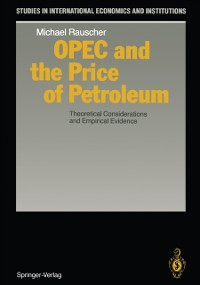 Cover OPEC and the Price of Petroleum