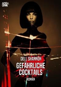 Cover GEFÄHRLICHE COCKTAILS
