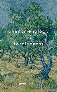 Cover Phenomenology and Forgiveness