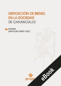 Cover Disposición de bienes en la sociedad de gananciales