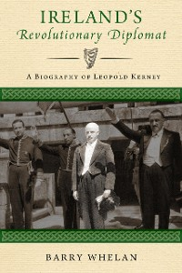 Cover Ireland's Revolutionary Diplomat