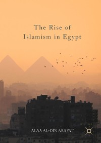 Cover The Rise of Islamism in Egypt