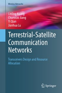 Cover Terrestrial-Satellite Communication Networks