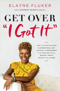 Cover Get Over 'I Got It'