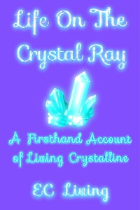 Cover Life On The Crystal Ray
