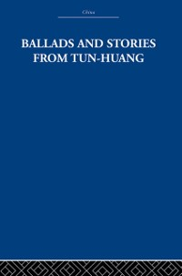 Cover Ballads and Stories from Tun-huang