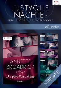 Cover Lustvolle Nächte - Fünf erotische Liebesromane