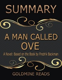 Cover Man Called Ove - Summarized for Busy People: A Novel: Based on the Book by Fredrik Backman