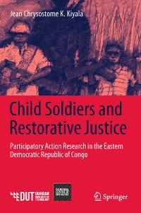 Cover Child Soldiers and Restorative Justice