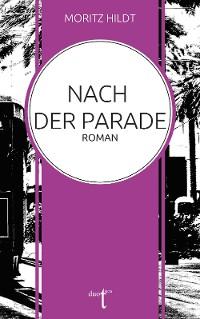 Cover Nach der Parade