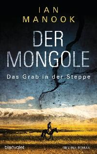 Cover Der Mongole - Das Grab in der Steppe