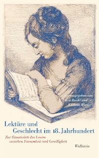 Cover Lektüre und Geschlecht im 18. Jahrhundert