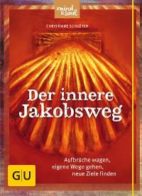 Cover Der innere Jakobsweg