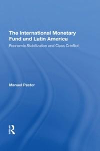 Cover International Monetary Fund And Latin America