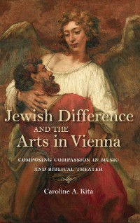 Cover Jewish Difference and the Arts in Vienna