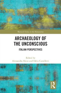 Cover Archaeology of the Unconscious