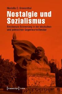 Cover Nostalgie und Sozialismus