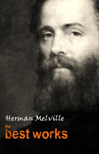 Cover Herman Melville: The Best Works