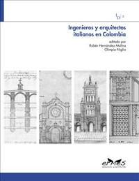 Cover Ingenieros y arquitectos italianos en Colombia