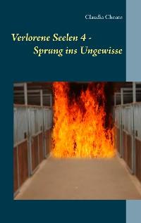 Cover Verlorene Seelen 4 - Sprung ins Ungewisse