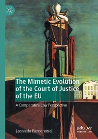 Cover The Mimetic Evolution of the Court of Justice of the EU