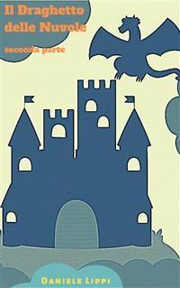 Cover Il Draghetto delle Nuvole - parte seconda