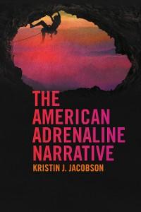 Cover The American Adrenaline Narrative