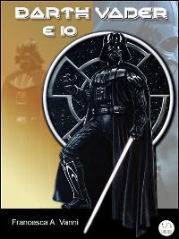 Cover Darth Vader e Io