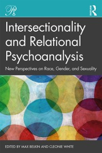 Cover Intersectionality and Relational Psychoanalysis