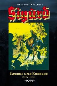 Cover Sigurd Großband 1: Zwerge und Kobolde