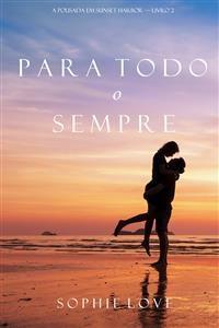 Cover Para Todo o Sempre (A Pousada em Sunset Harbor—Livro 2)
