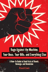 Cover Rage Against the Machine, Your Boss, Your Bills, and Everything Else
