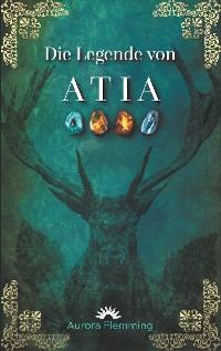 Cover Die Legende von Atia