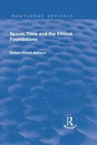 Cover Space, Time and the Ethical Foundations