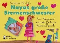 Cover Nayas große Sternenschwester - Vor Naya war noch ein Baby in Mamas Bauch