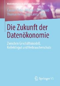 Cover Die Zukunft der Datenökonomie