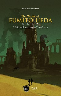 Cover The Works of Fumito Ueda