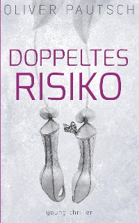 Cover Doppeltes Risiko