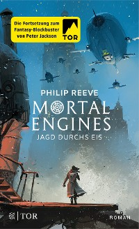 Cover Mortal Engines - Jagd durchs Eis