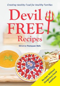 Cover Devil Free Recipes - Recipes Without Food Additives