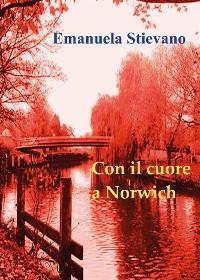 Cover Con il cuore a Norwich